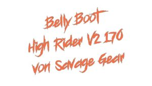 Belly Boot High Rider V2 170 von Savage Gear