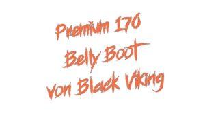 Premium 170 Belly Boot von Black Viking